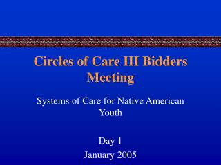 Circles of Care III Bidders Meeting