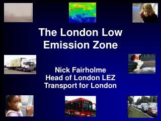 The London Low Emission Zone