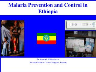 EPIDEMIOLOGY OF MALARIA IN ETHIOPIA