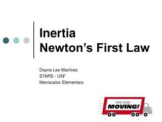 Inertia Newton's First Law