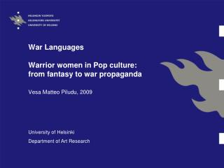 War Languages Warrior women in Pop culture: from fantasy to war propaganda