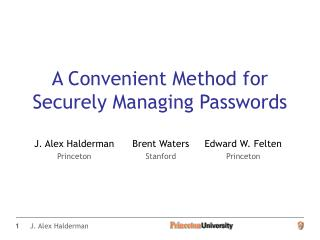 A Convenient Method for Securely Managing Passwords