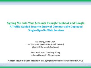 Signing Me onto Your Accounts through Facebook and Google:  A  Traffic-Guided Security Study of Commercially Deployed  S