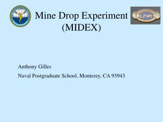 Mine Drop Experiment (MIDEX)