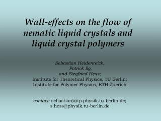 Wall-effects on the flow of nematic liquid crystals and liquid crystal polymers