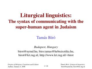 Liturgical linguistics: The syntax of communicating with the super-human agent in Judaism