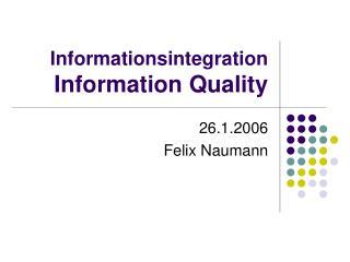 Informationsintegration Information Quality