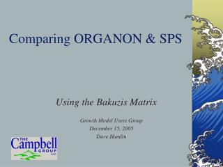 Comparing ORGANON  SPS