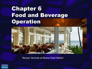 Chapter 6 Food and Beverage Operations