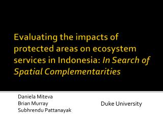Evaluating the impacts of protected areas on ecosystem services in Indonesia:  In Search of Spatial Complementarities