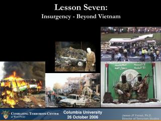 Lesson Seven:  Insurgency - Beyond Vietnam