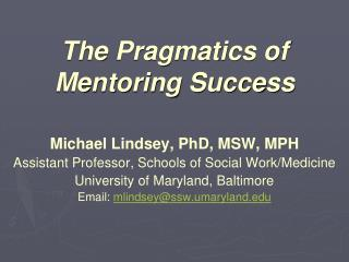 The Pragmatics of Mentoring Success
