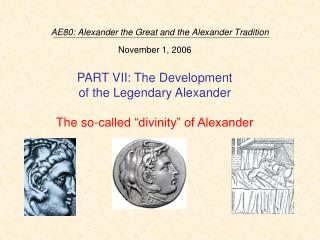 AE80: Alexander the Great and the Alexander Tradition