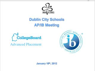 Dublin City Schools  AP/IB Meeting
