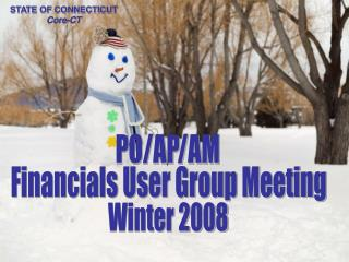 AP/PO/AM   User Group Winter 2008
