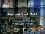 Integrated Chronic Model