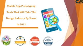 Mobile App Prototyping Tools That Will Take The Design Industry By Storm In 2021
