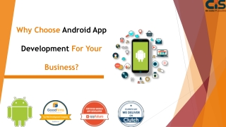 Why Choose Android App Development For Your Business?