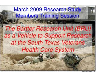The Bartter Research Unit (BRU) as a Vehicle to Support Research at the South Texas Veterans Health Care System