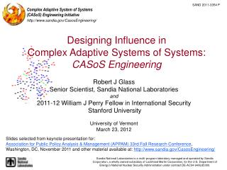 Designing Influence in Complex Adaptive Systems of Systems:  CASoS Engineering