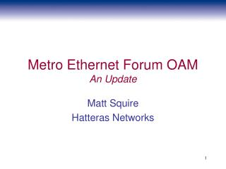 Metro Ethernet Forum OAM An Update