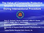 The Value of Composite Protective Shields in Exposure Reduction During Interventional Procedure