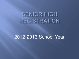 SENIOR HIGH  REGISTRATION
