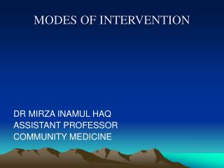 MODES OF INTERVENTION