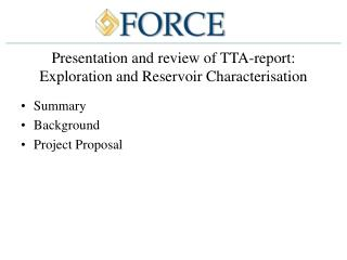 Presentation and review of TTA-report: Exploration and Reservoir Characterisation