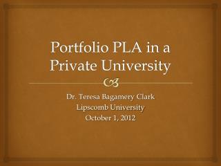 Portfolio PLA in a Private University