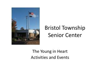 Bristol Township Senior Center