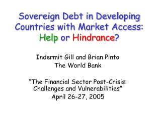 Sovereign Debt in Developing Countries with Market Access:  Help  or  Hindrance ?