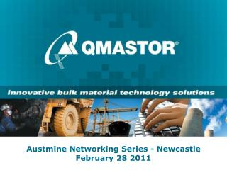 Austmine  Networking Series - Newcastle  February 28 2011