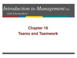 Introduction to Management 11e 	 John Schermerhorn