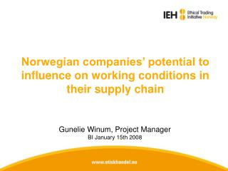 Norwegian companies' potential to influence on working conditions in their supply chain