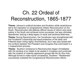 Ch. 22 Ordeal of Reconstruction, 1865-1877