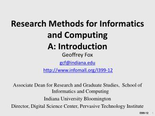 Research Methods for Informatics and Computing  A: Introduction
