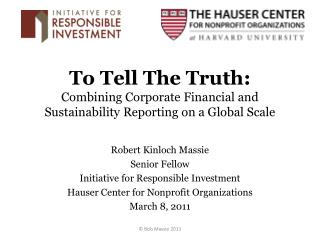 To Tell The Truth: Combining Corporate Financial and Sustainability Reporting on a Global Scale