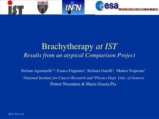 Brachytherapy  at IST Results from an atypical Comparison Project