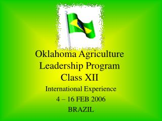 Oklahoma Agriculture Leadership Program Class XII