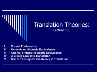 Translation Theories: Lecture 13E