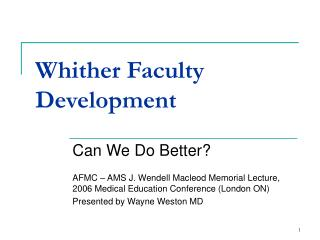 Whither Faculty Development