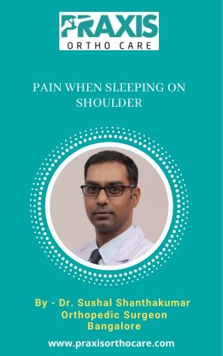 Best Shoulder Specialist in Bangalore   Pain When Sleeping on Shoulder