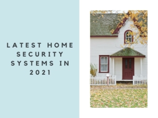 Latest home security systems in 2021