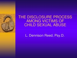 THE DISCLOSURE PROCESS AMONG VICTIMS OF  CHILD SEXUAL ABUSE