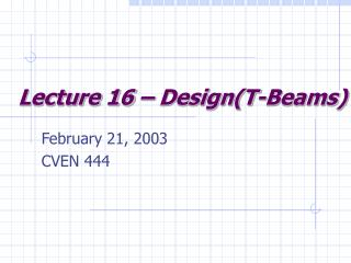 Lecture 16 – Design(T-Beams)