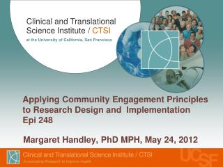 Applying Community Engagement Principles to Research Design and  Implementation  Epi 248