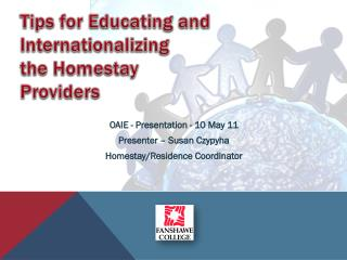 Tips  for Educating and Internationalizing  the  Homestay  Providers