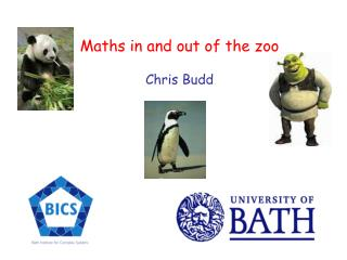Maths in and out of the zoo Chris Budd
