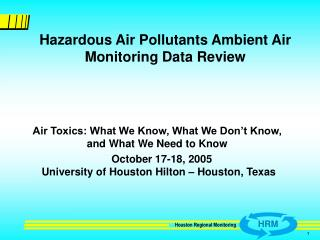 Hazardous Air Pollutants Ambient Air Monitoring Data Review